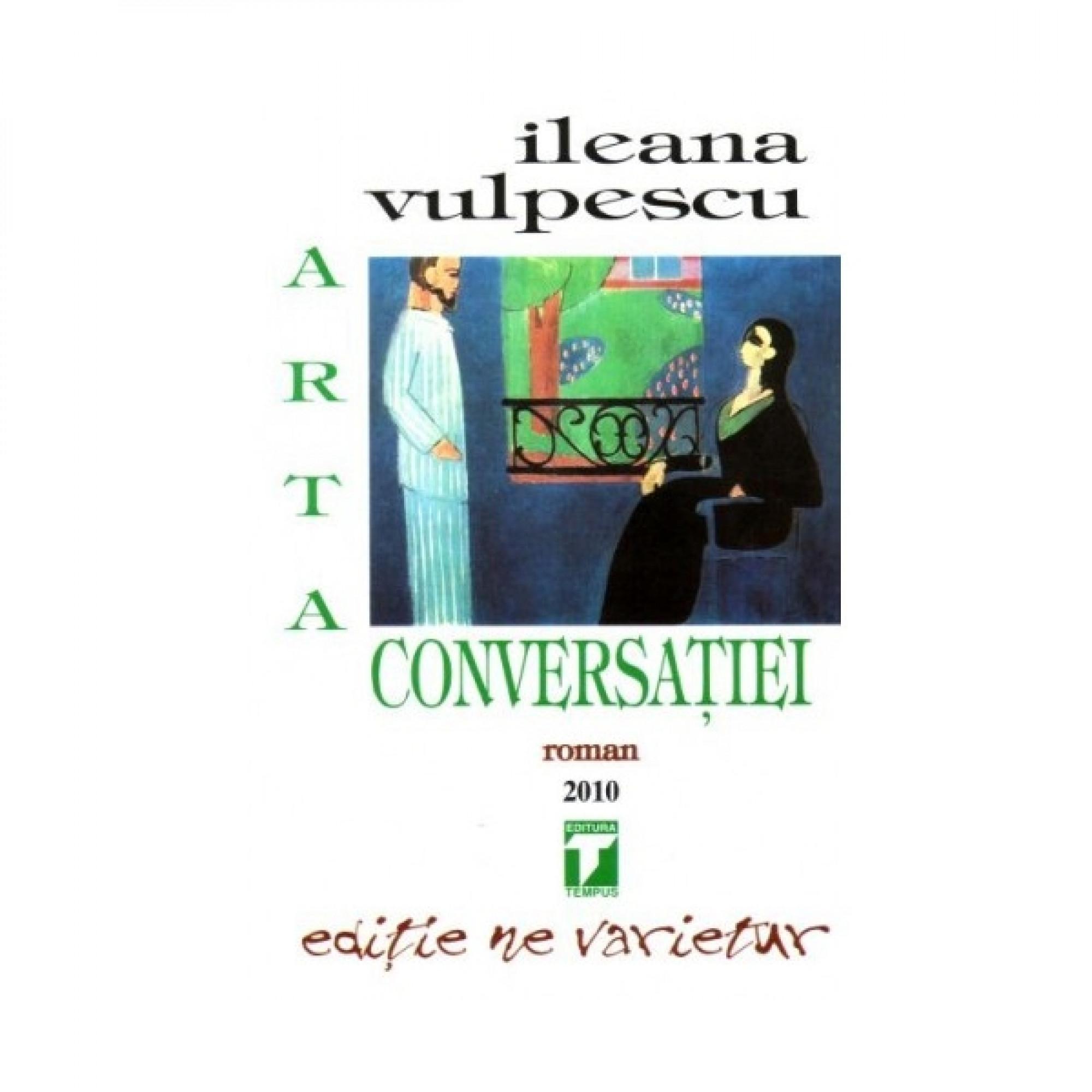 Arta conversației; Ileana Vulpescu