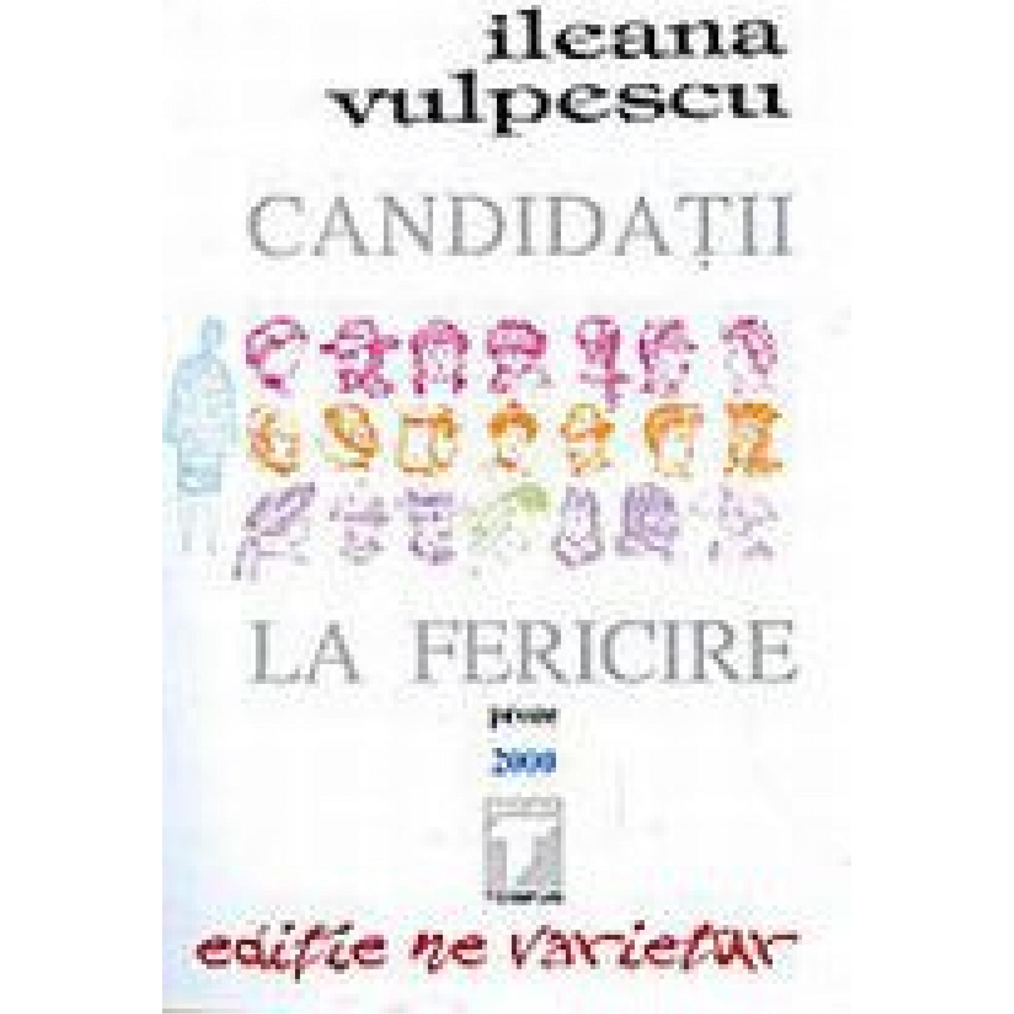 Candidații la fericire; Ileana Vulpescu