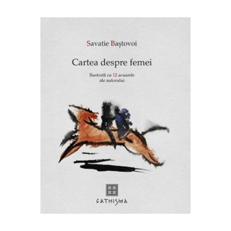 Cartea despre femei; Savatie Baștovoi