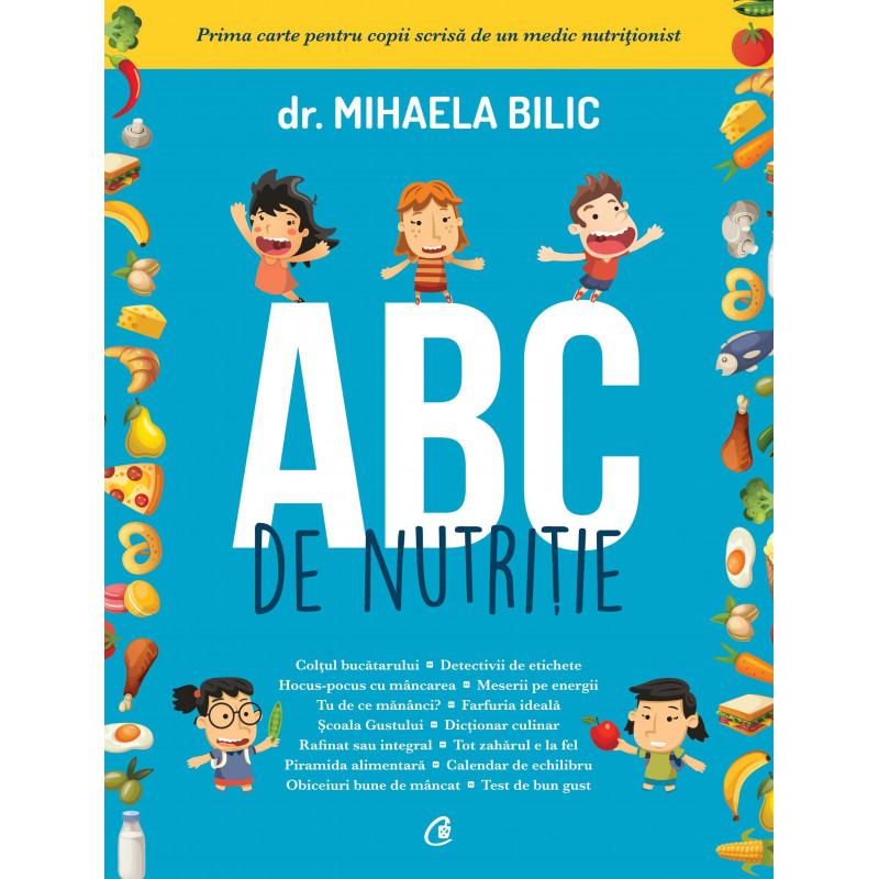 ABC de nutriție; dr. Mihaela Bilic