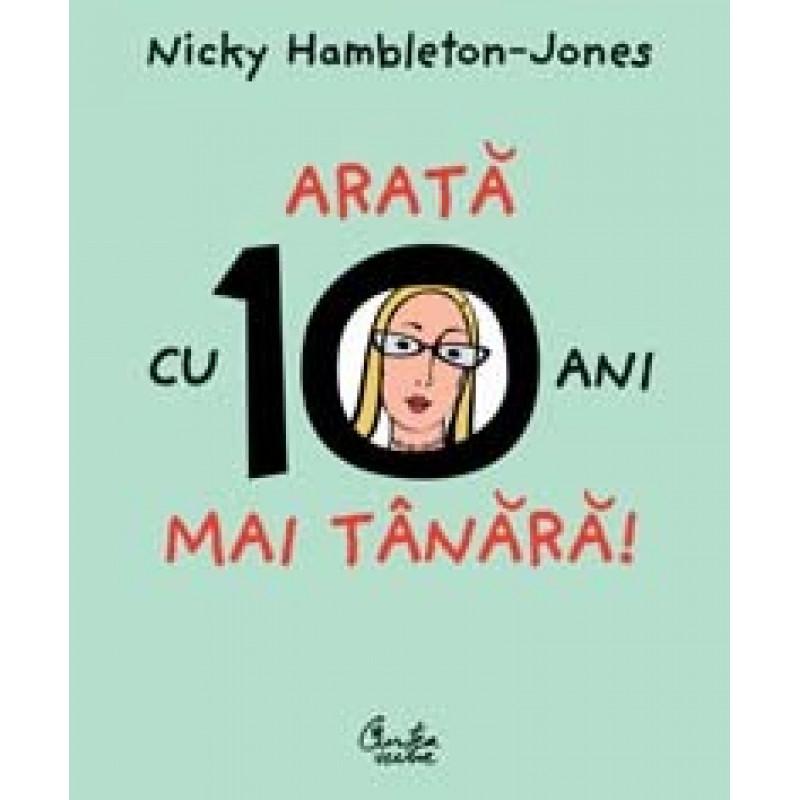 Arată cu 10 ani mai tânără; Nicky Hambleton-Jones