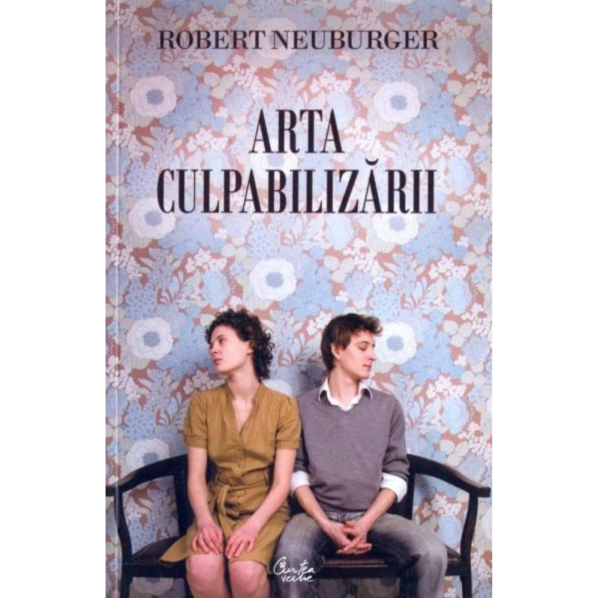 Arta culpabilizării; Robert Neuburger