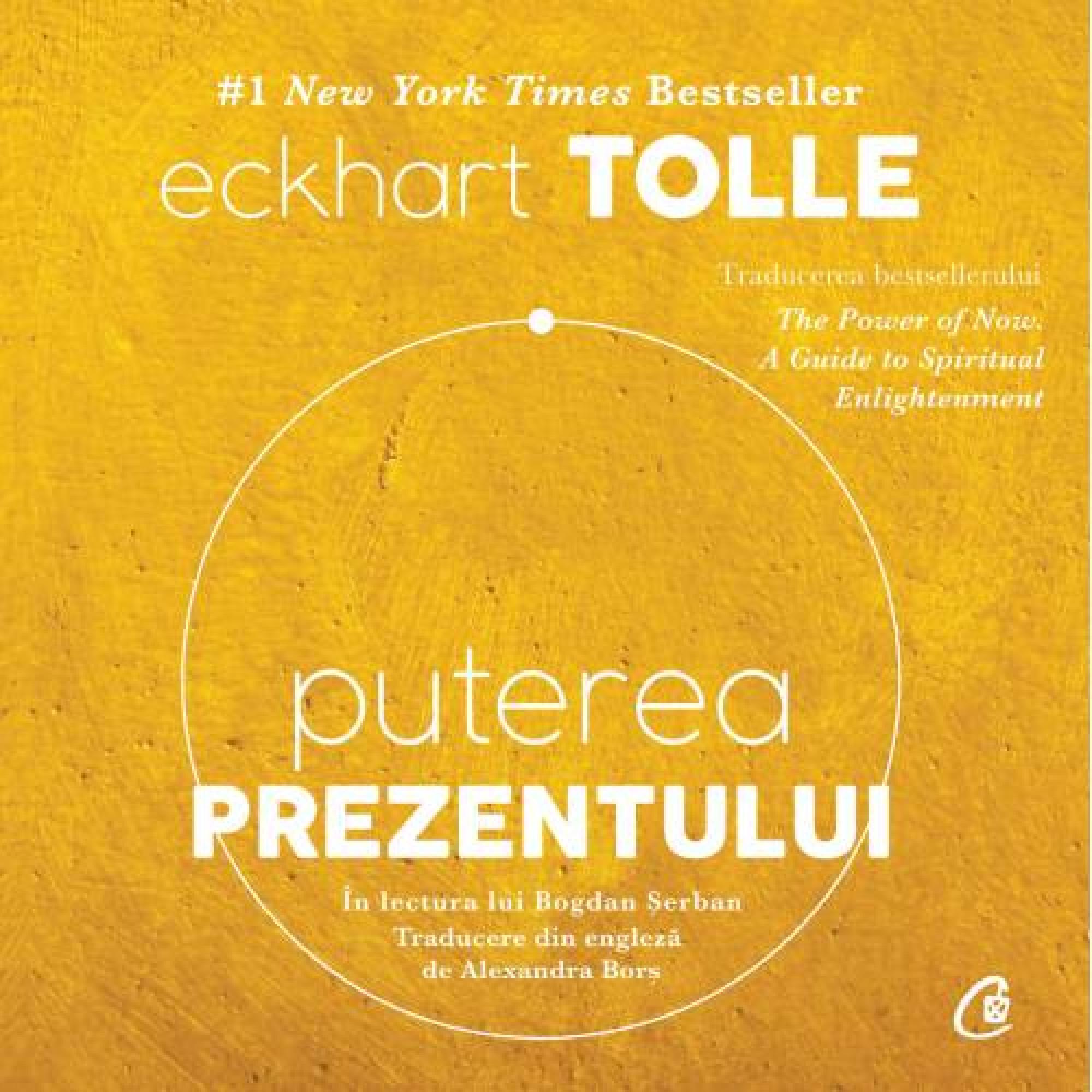 Puterea prezentului; Eckhart Tolle