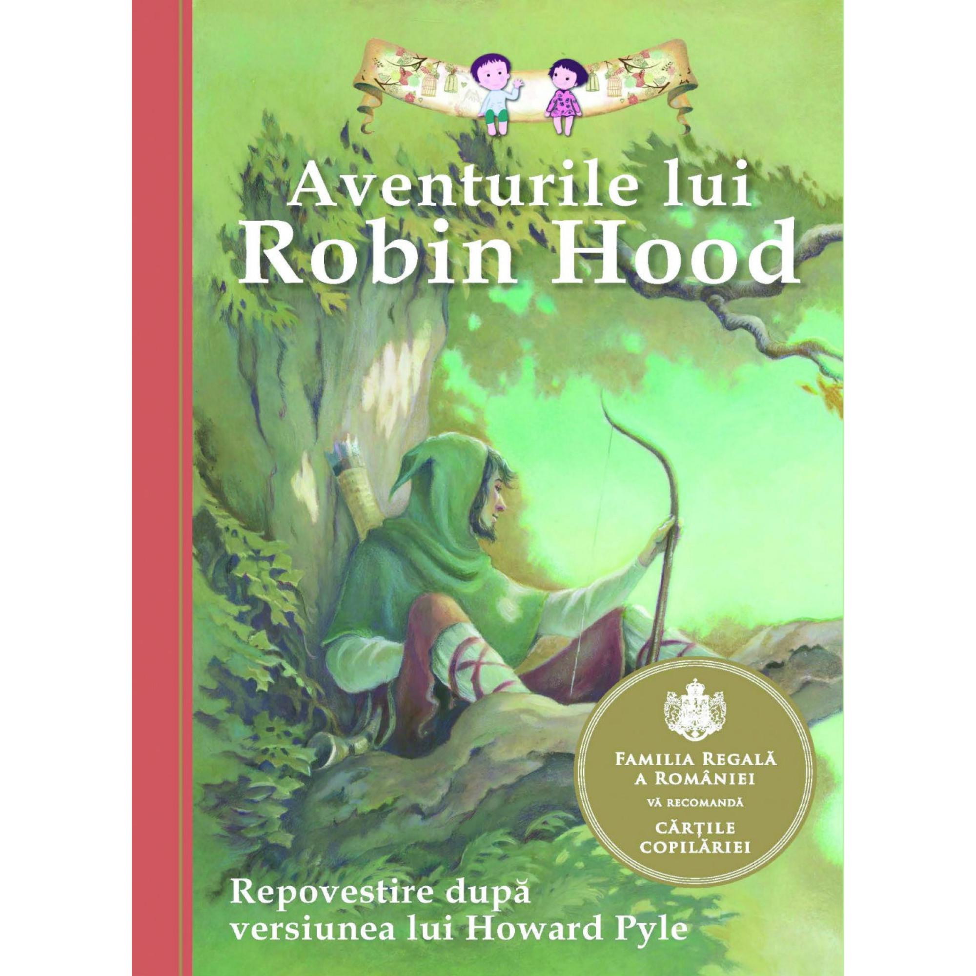 Aventurile lui Robin Hood. Repovestire după versiunea lui Howard Pyle