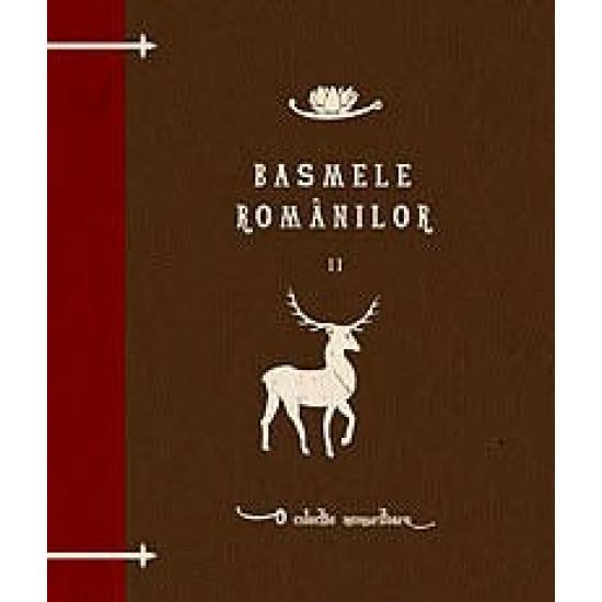 Basmele românilor, volumul II; Dumitru Stăncescu