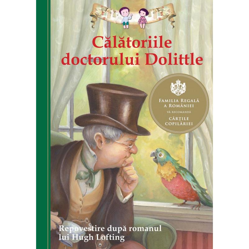 Călătoriile doctorului Dolittle. Repovestire după romanul lui Hugh Lofting; Kathleen Olmstead