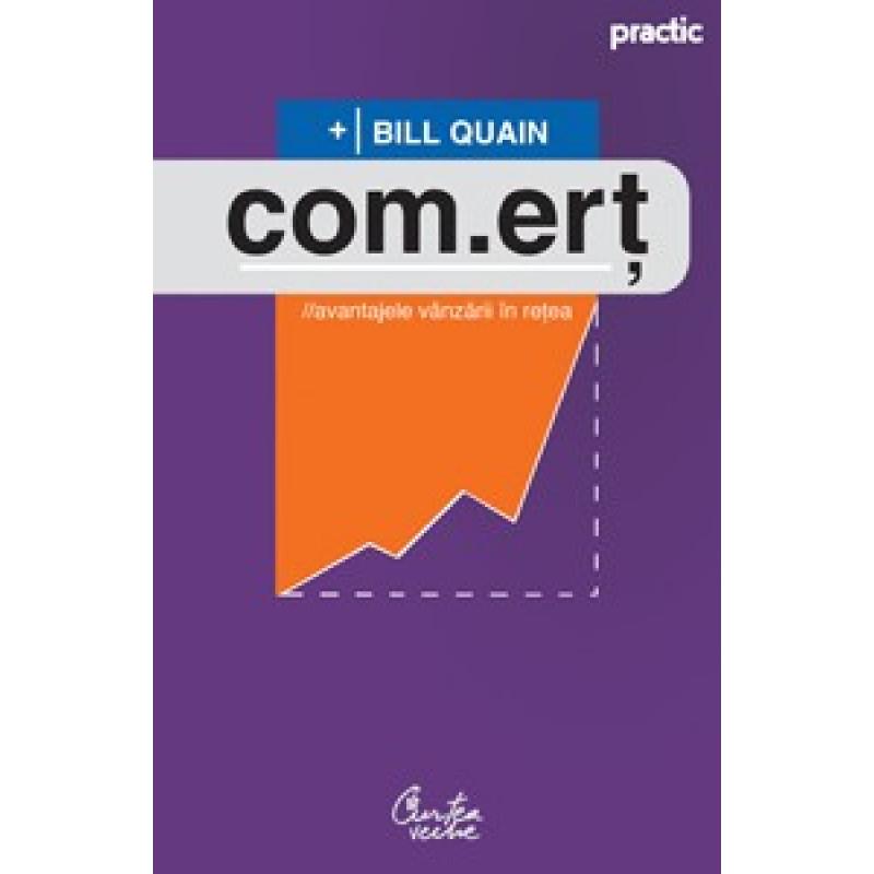 com.erţ - Avantajele vânzării în reţea – Ediţia a III-a, revizuită; Bill Quain