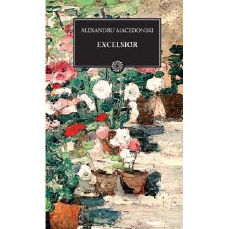 Excelsior; Alexandru Macedonski