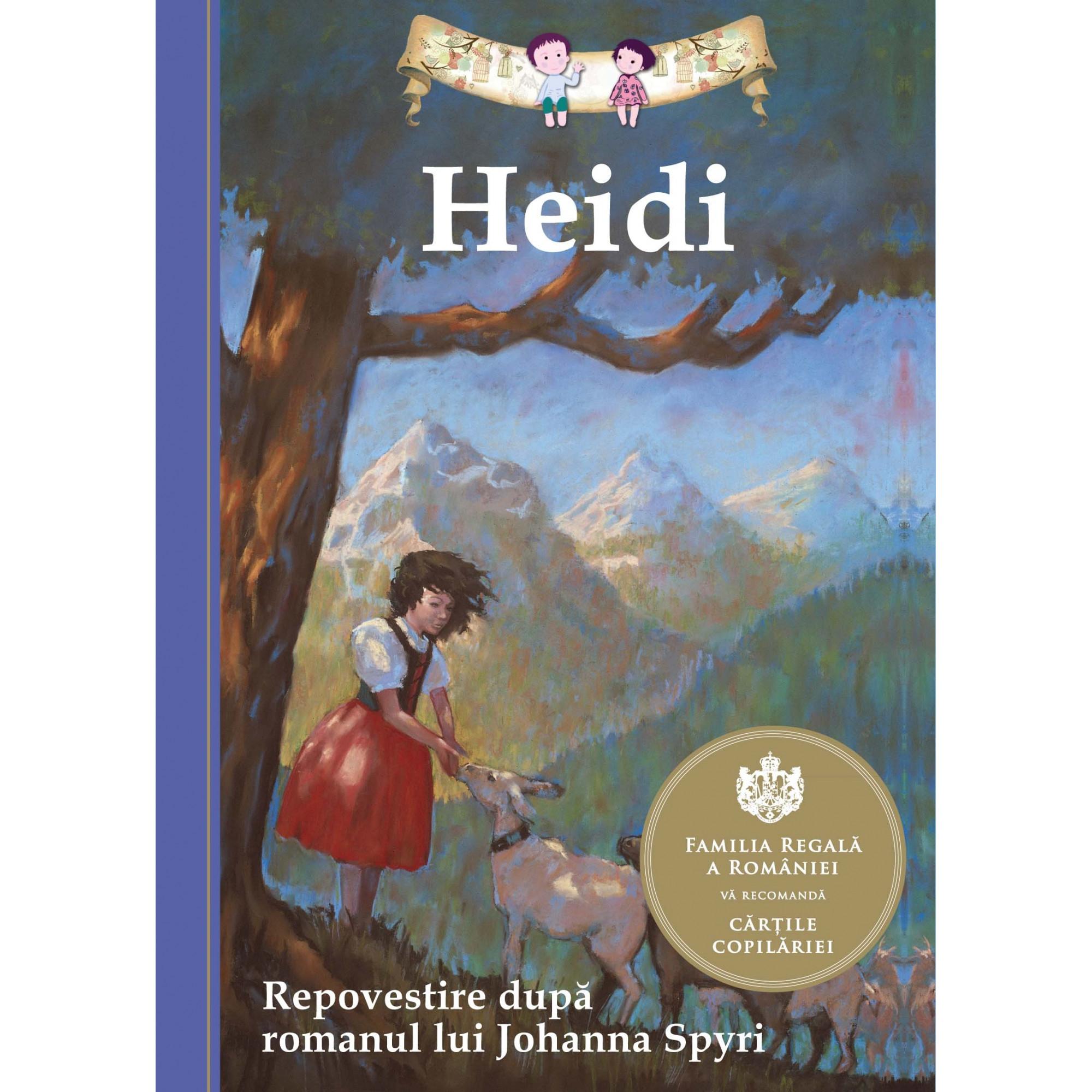 Heidi. Repovestire după romanul lui Johanna Spyri