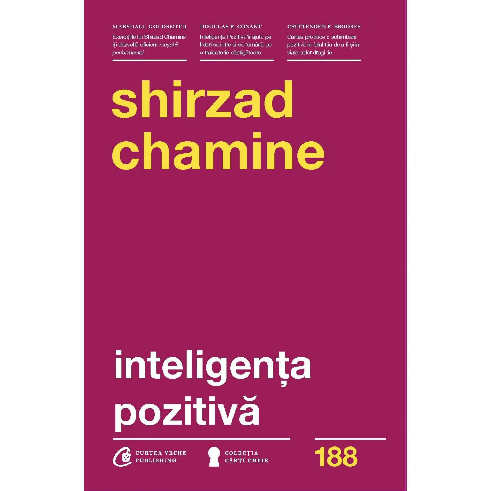 Inteligența pozitivă; Shirzad Chamine