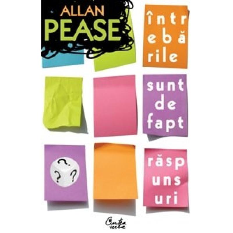Întrebările sunt, de fapt, răspunsuri - Ediția a II-a revizuită; Allan Pease