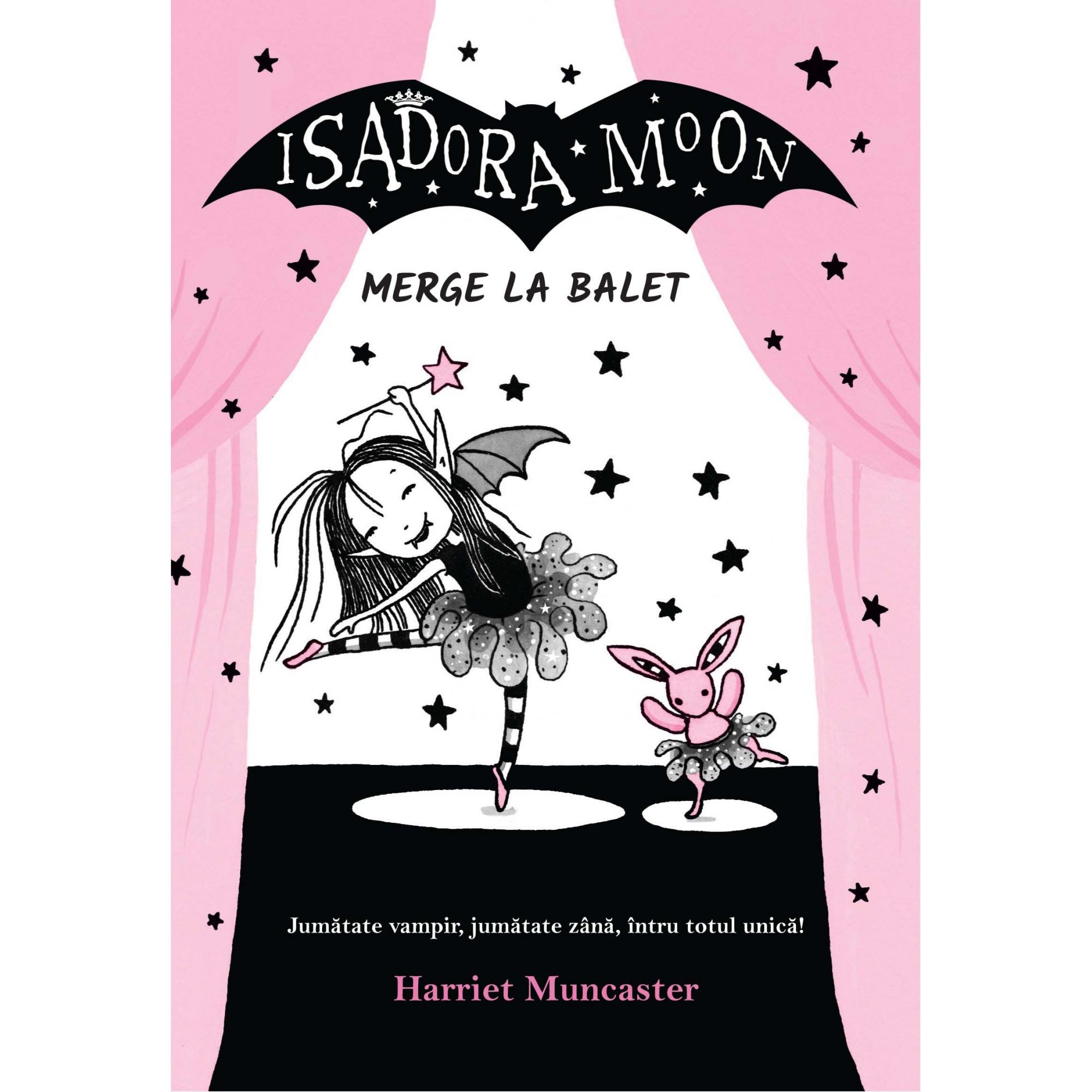 Isadora Moon merge la balet; Harriet Muncaster