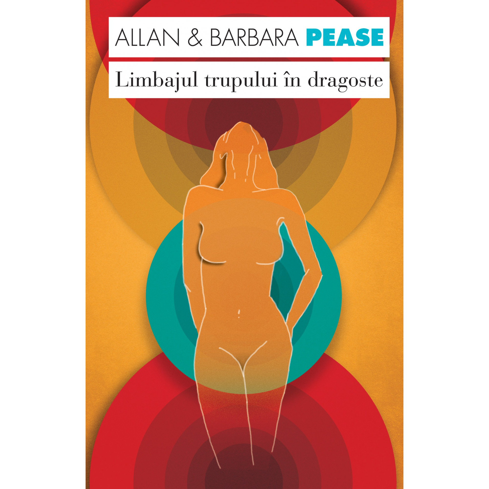 Limbajul trupului în dragoste; Allan şi Barbara Pease