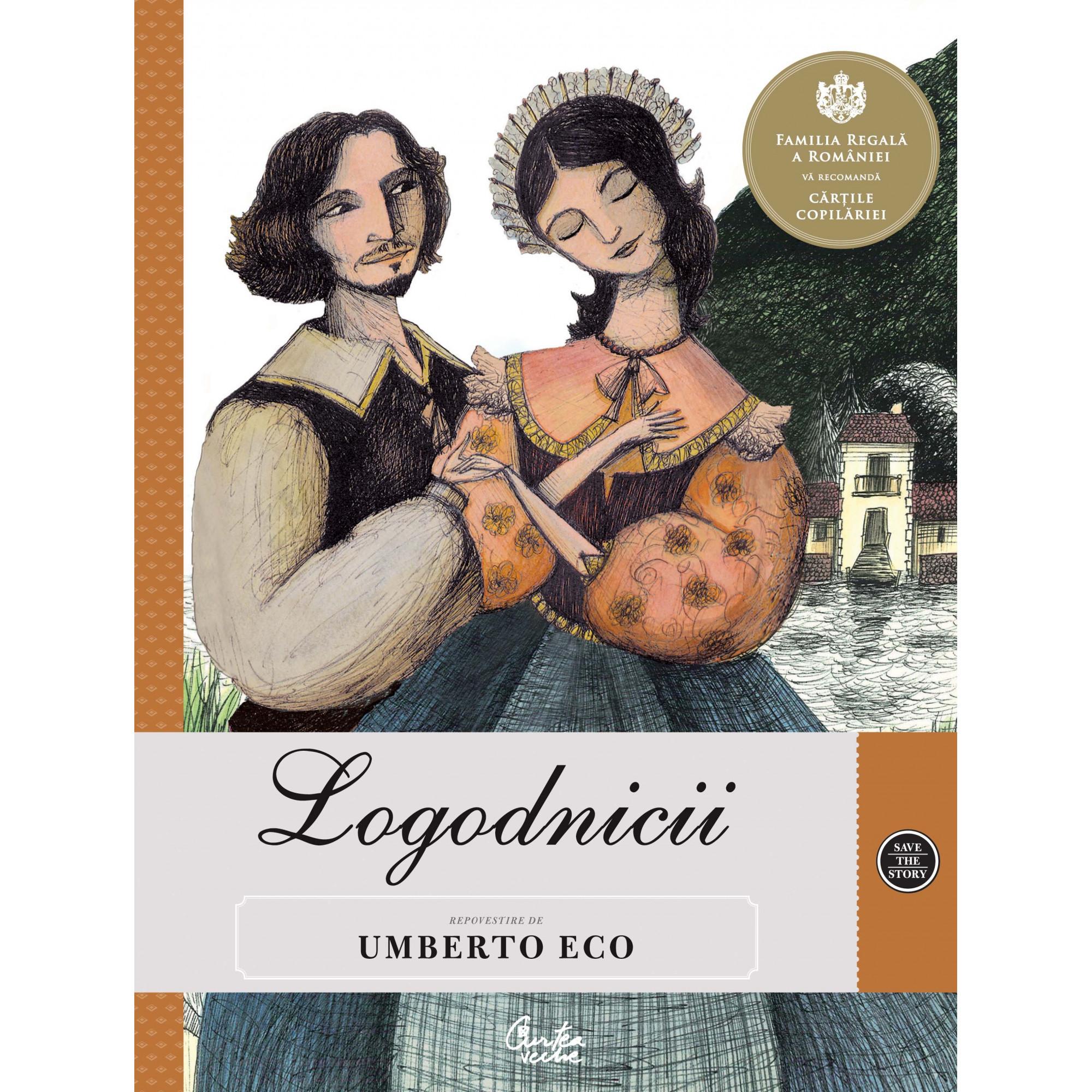 Logodnicii. Repovestire de Umberto Eco după romanul lui Alessandro Manzoni; Umberto Eco