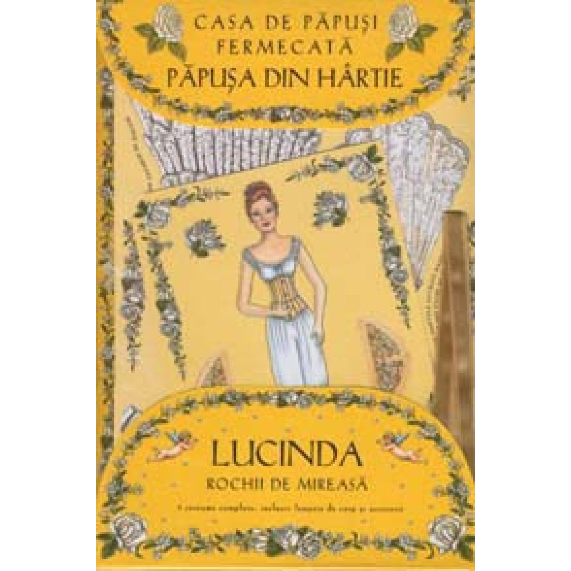 Casa de păpuşi fermecată - Păpuşa din hârtie Lucinda - Cu rochii de mireasă; Robyn Johnson