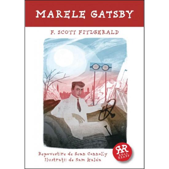 Marele Gatsby. Repovestire de Sean Connolly dupa romanul lui F. Scott Fitzgerald