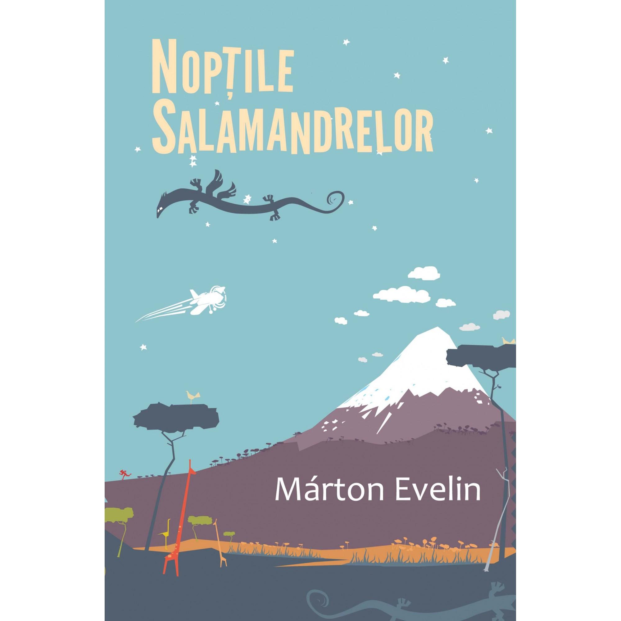 Nopțile salamandrelor; Márton Evelin