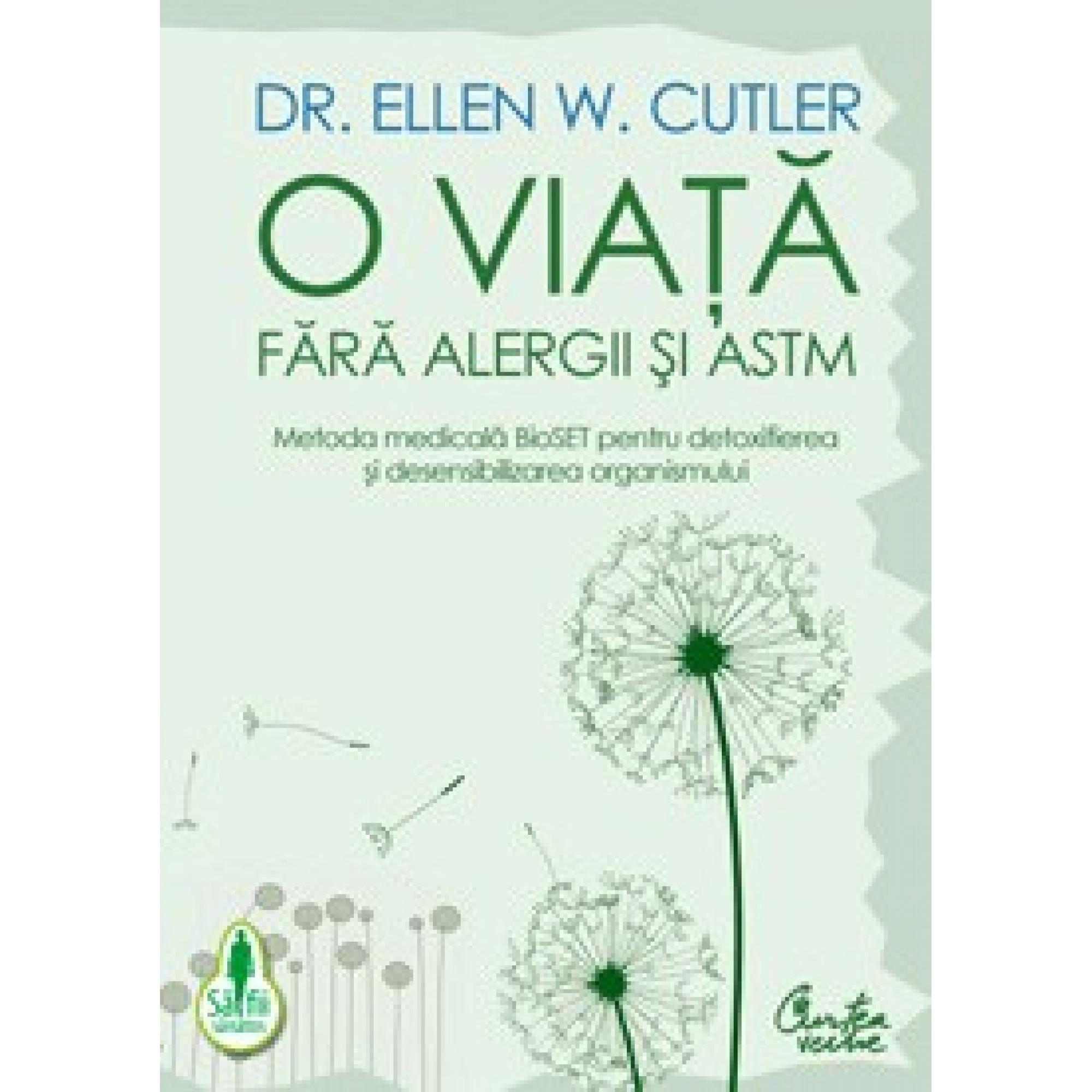 O viaţă fără alergii şi astm; Dr. Ellen W. Cutler
