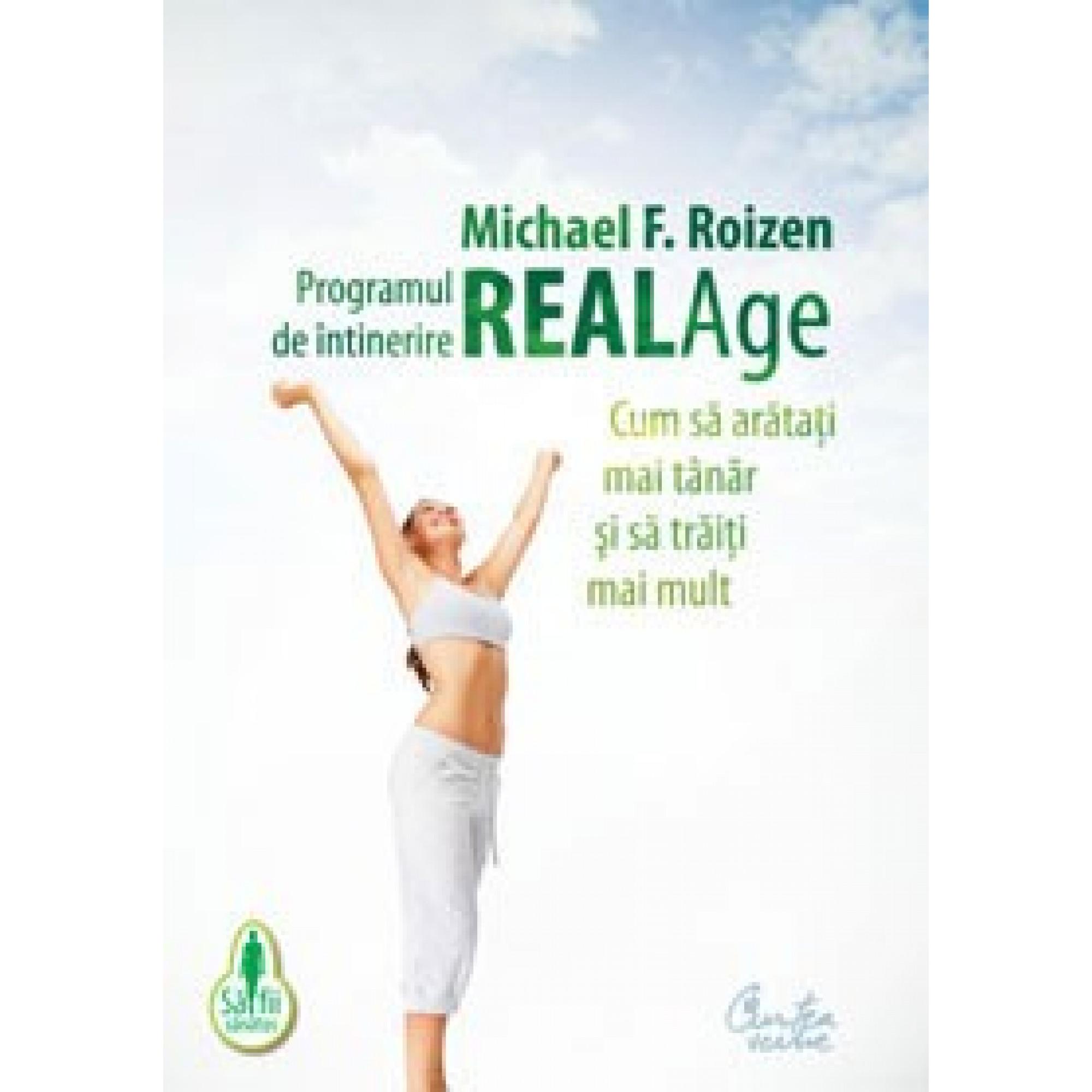 Programul de întinerire Real Age; Michael F. Roizen