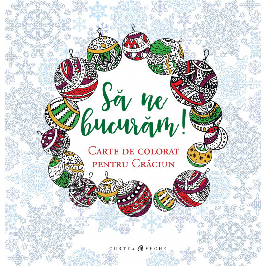 Să ne bucurăm! Carte de colorat pentru Crăciun