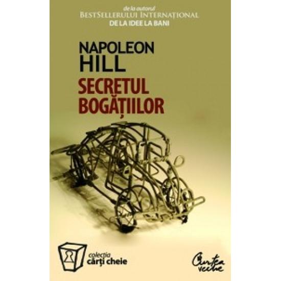 Secretul bogățiilor; Napoleon Hill