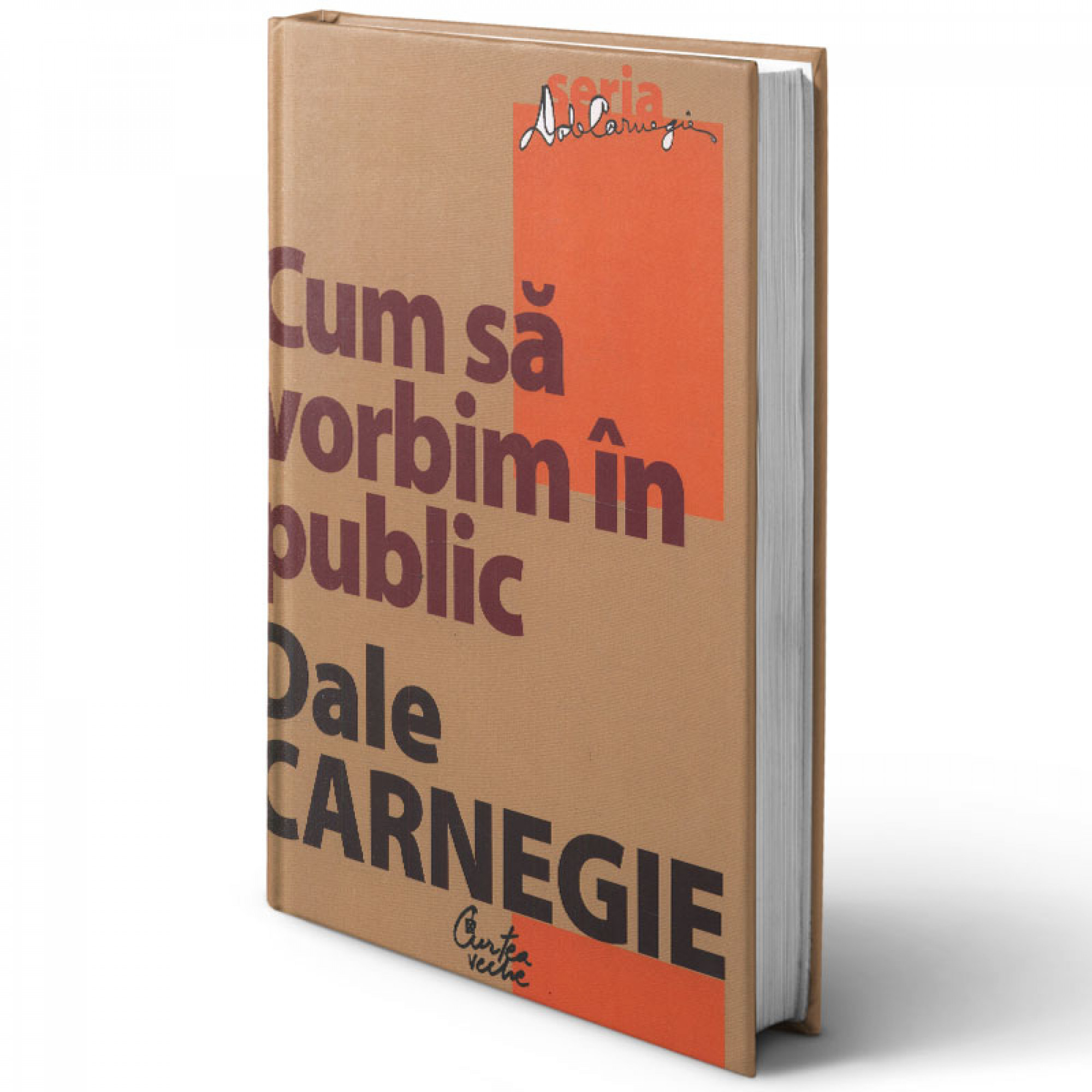 Cum să vorbim în public - Editia a II-a; Dale Carnegie