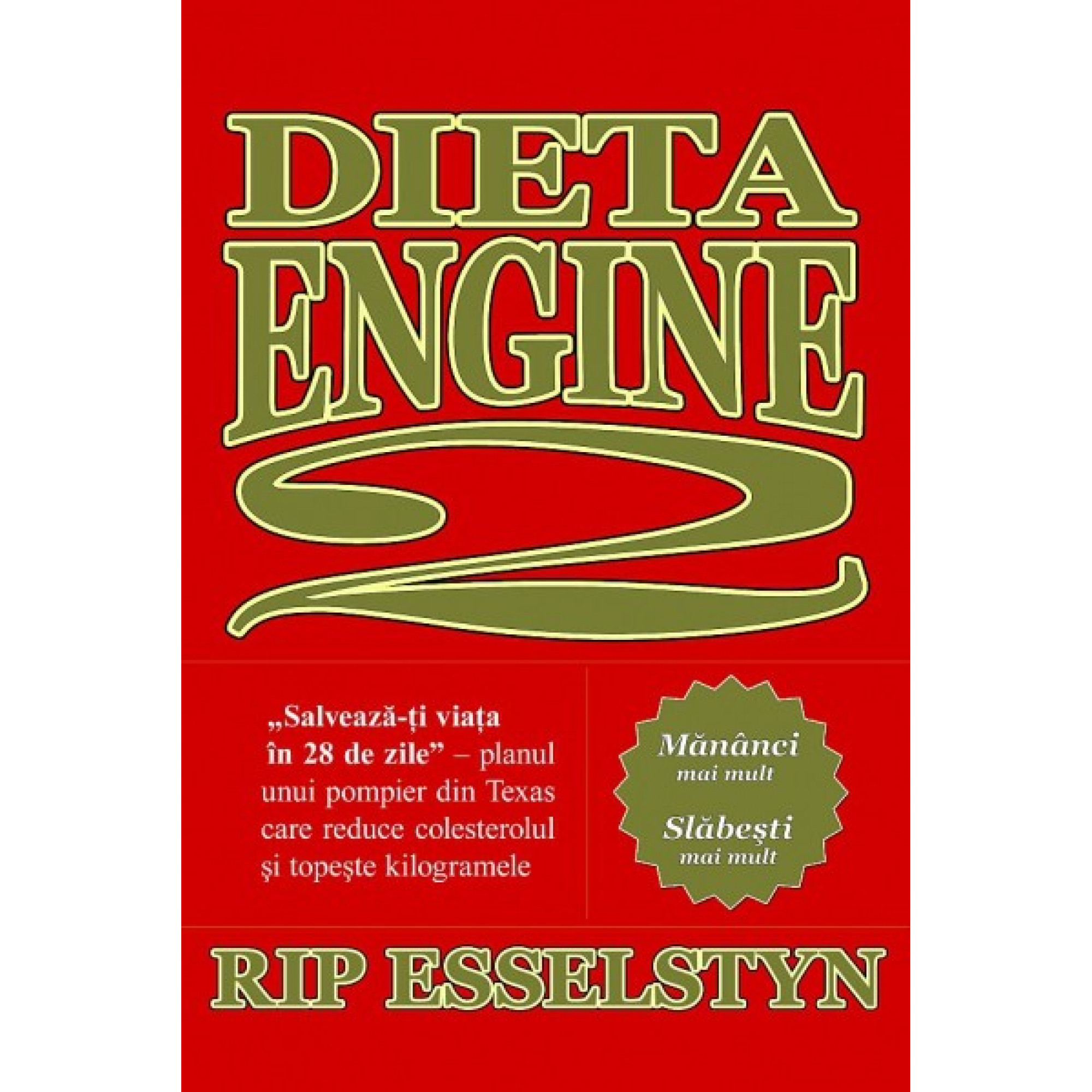 Dieta Engine 2; Rip Esselstyn