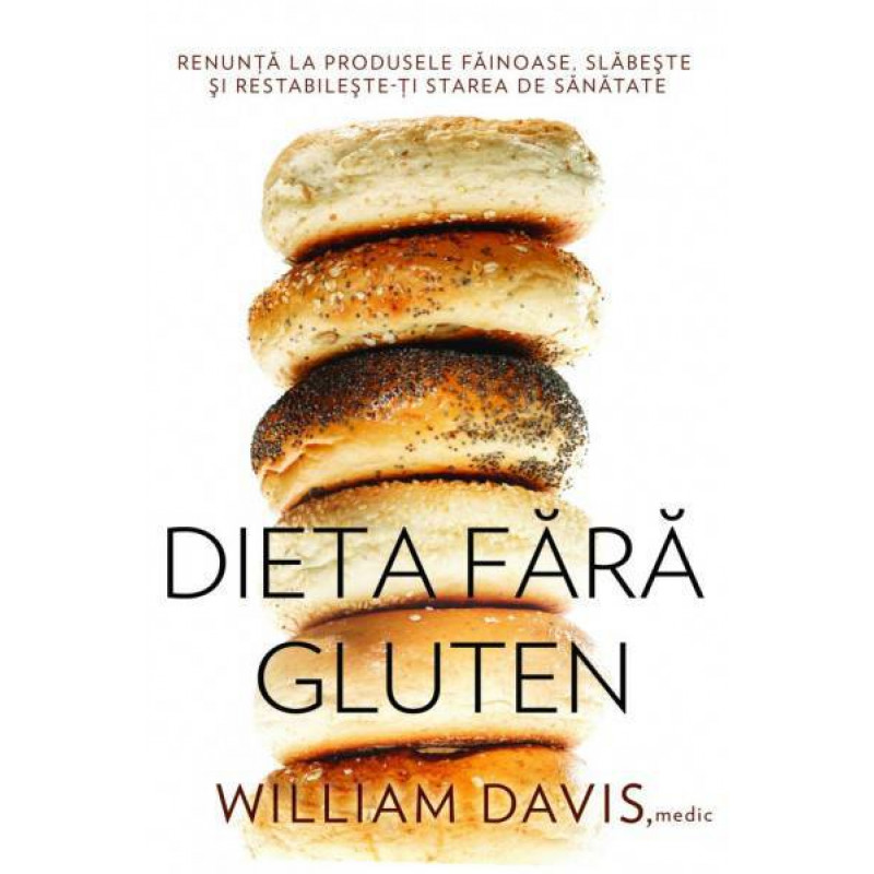 Dieta fără gluten; William Davis