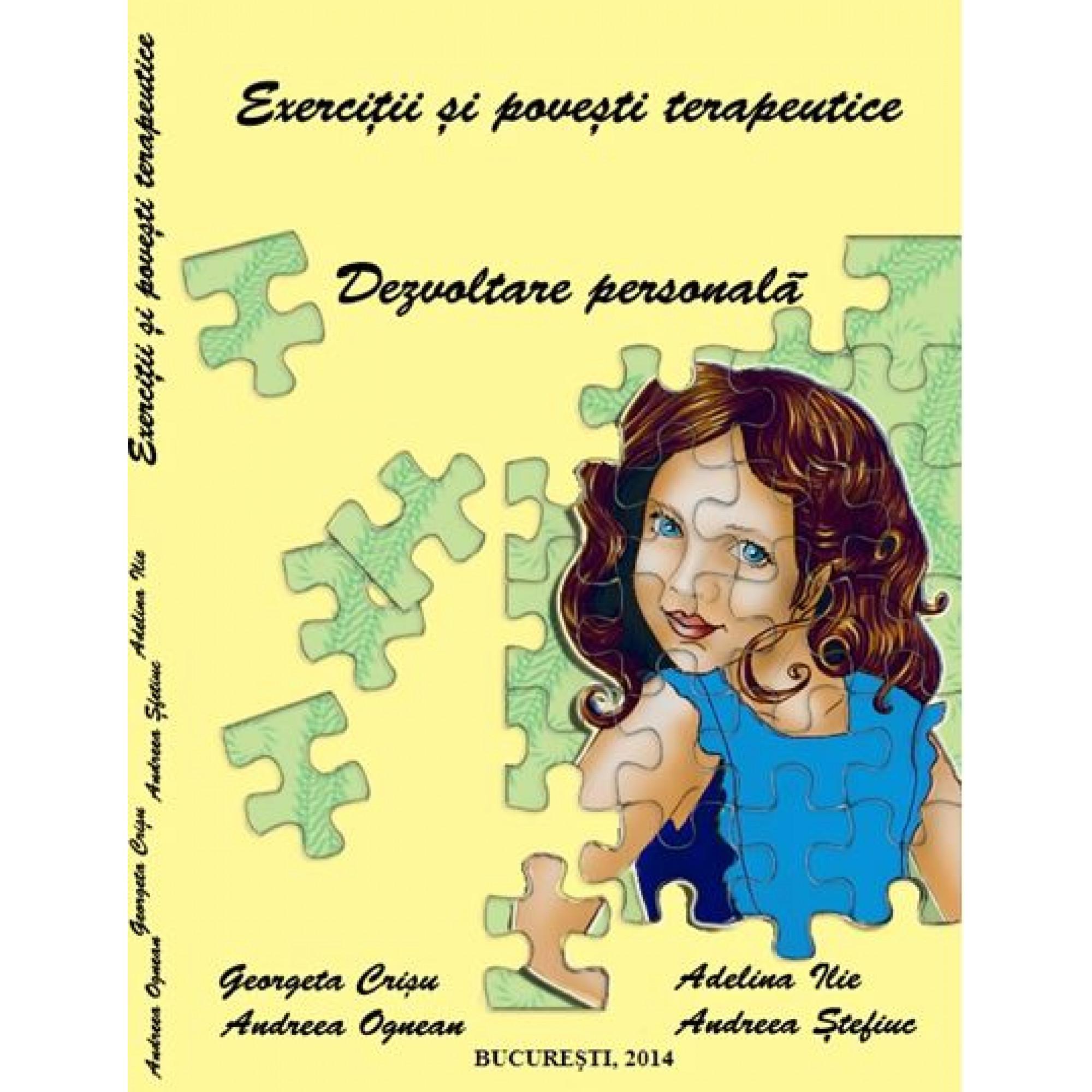 Exerciţii şi poveşti terapeutice. Dezvoltare personală