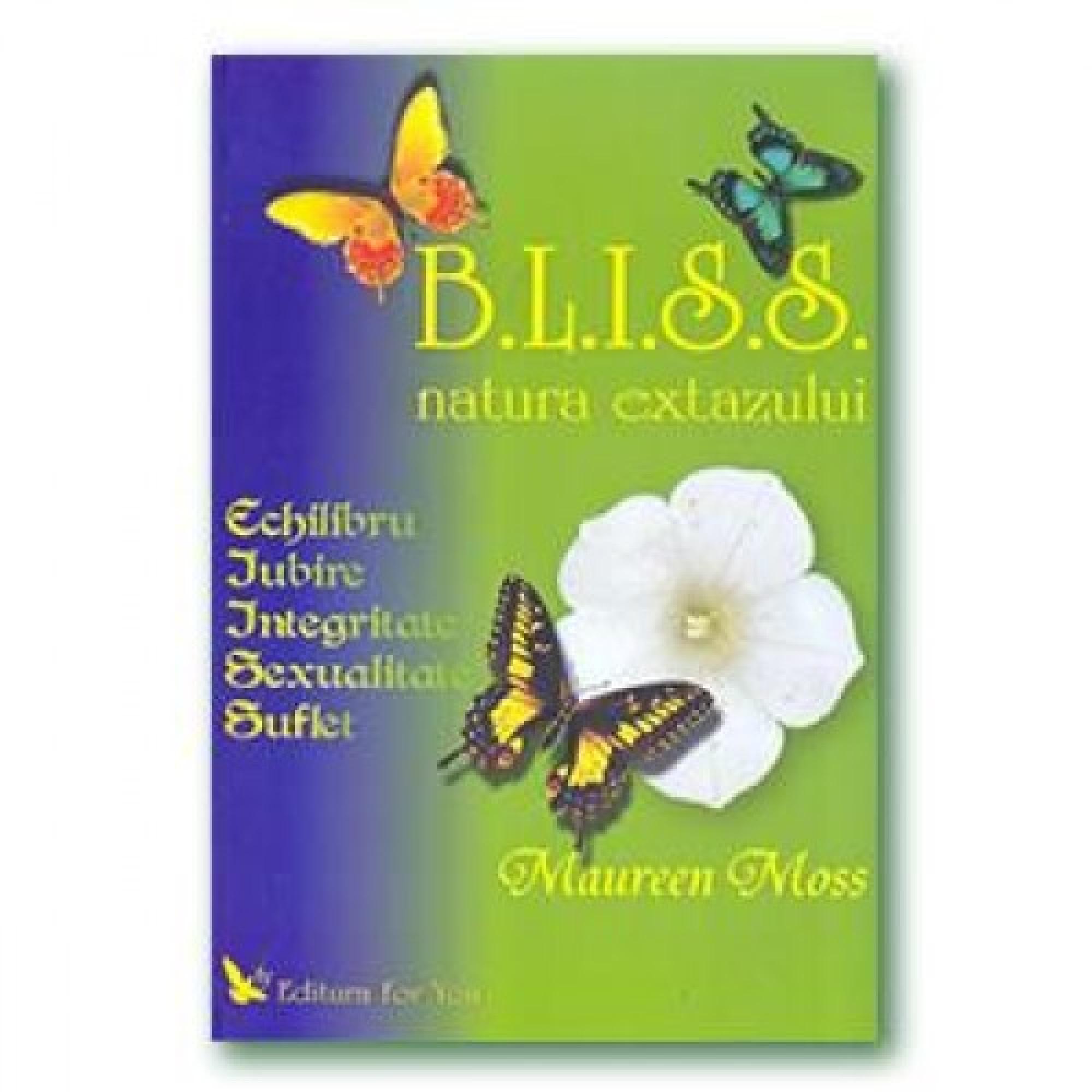 B.L.I.S.S. Natura extazului; Maureen Moss