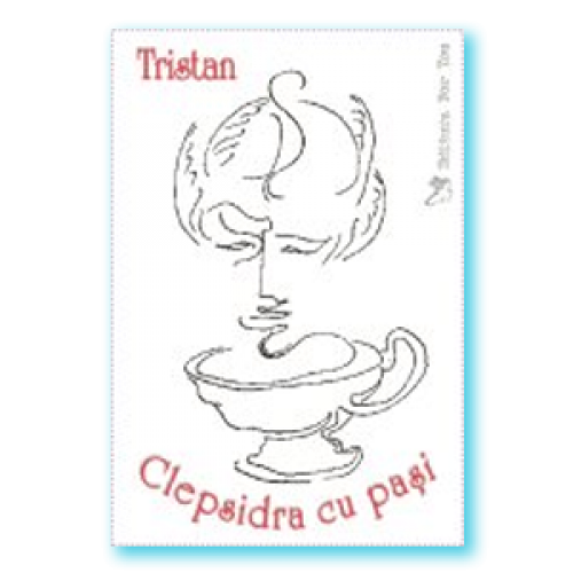 Clepsidra cu paşi; Tristan