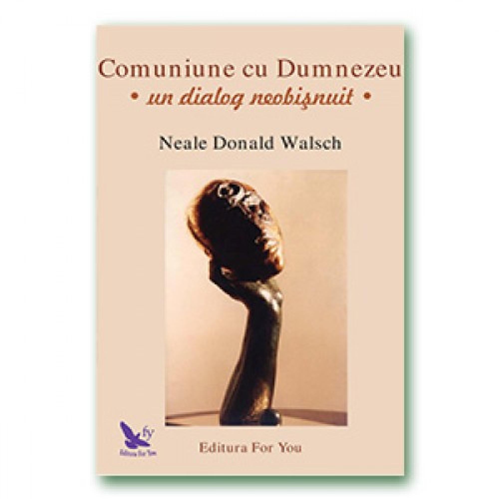 Comuniune cu Dumnezeu; Neale Donald Walsch