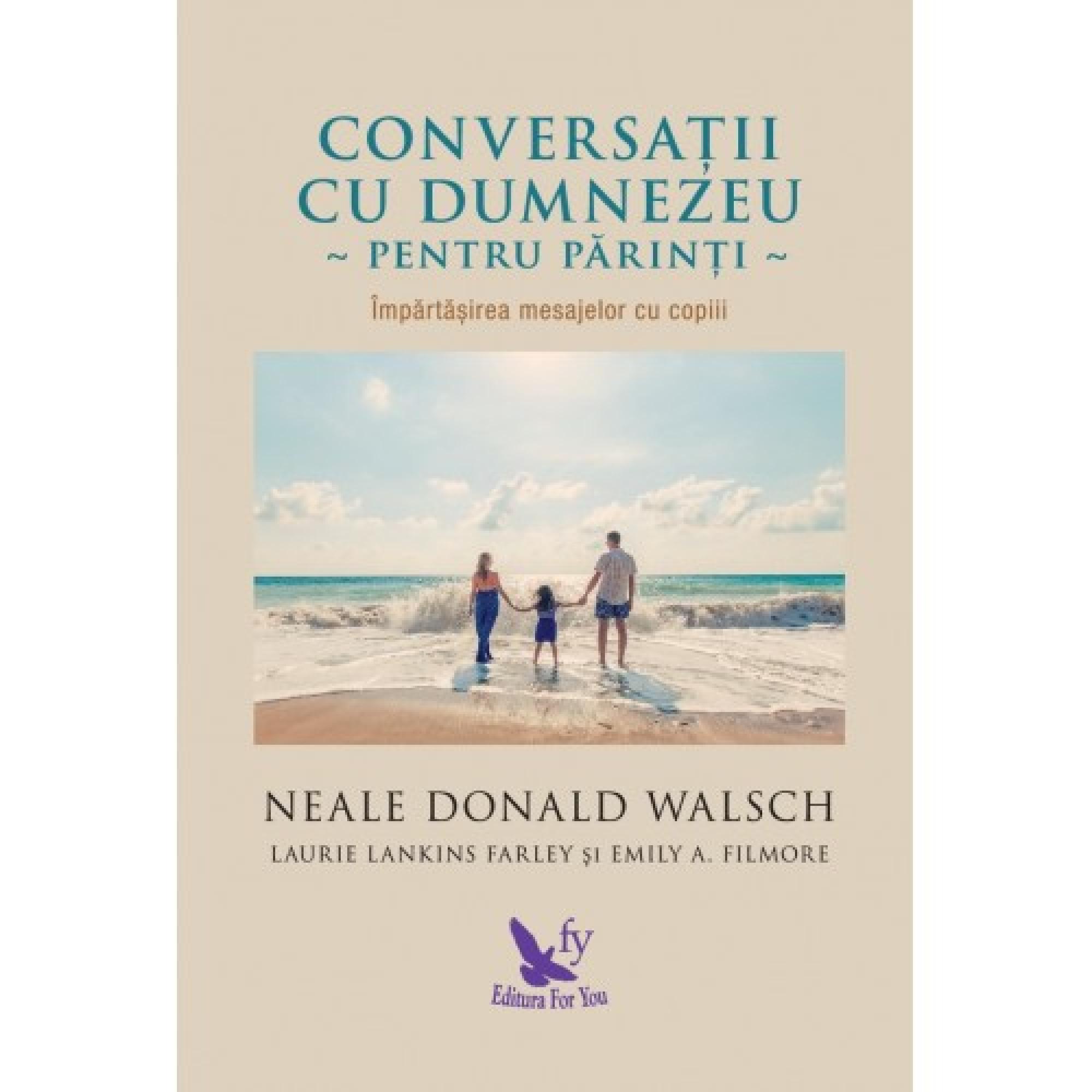 Conversații cu Dumnezeu pentru părinți