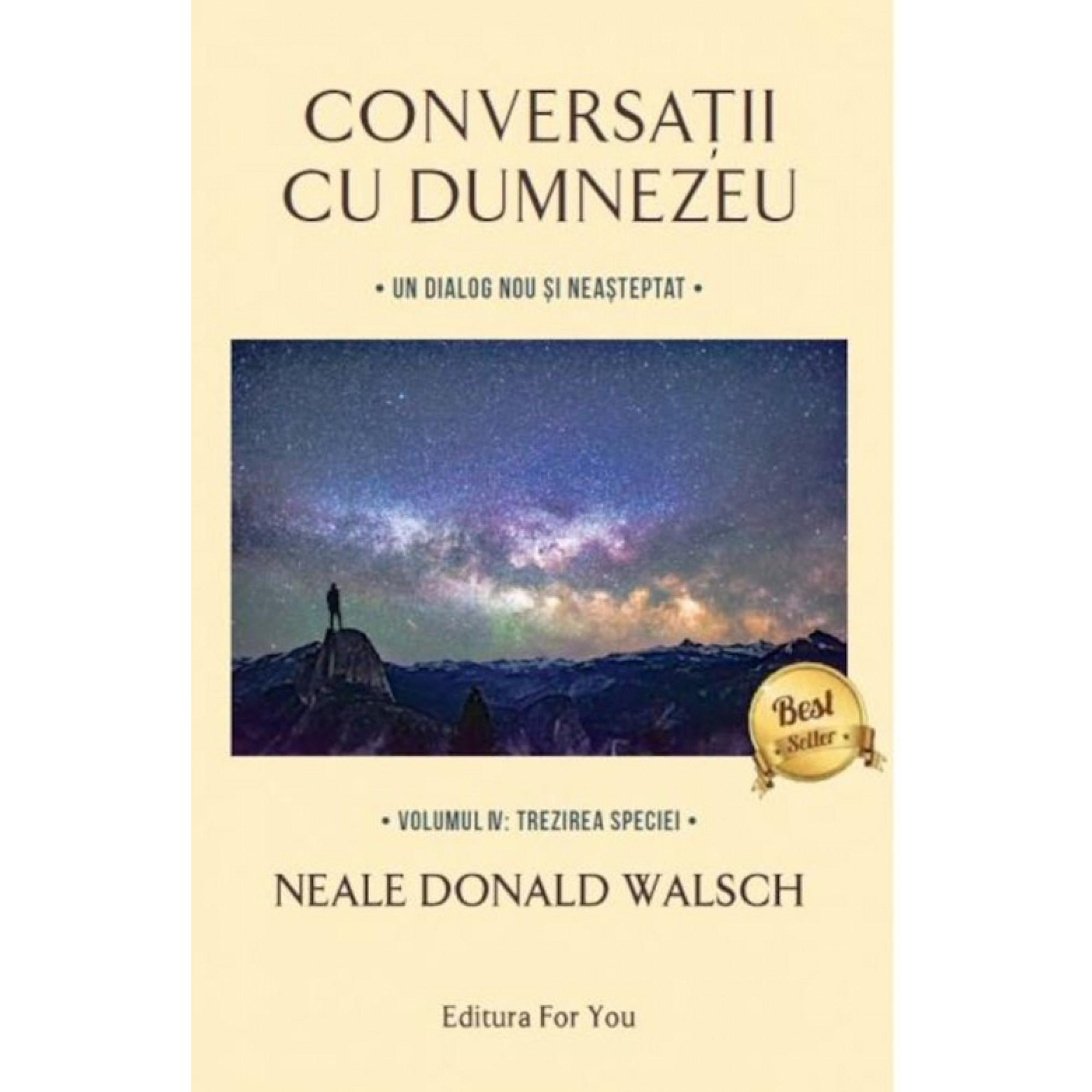 Conversații cu Dumnezeu. Volumul al IV-lea