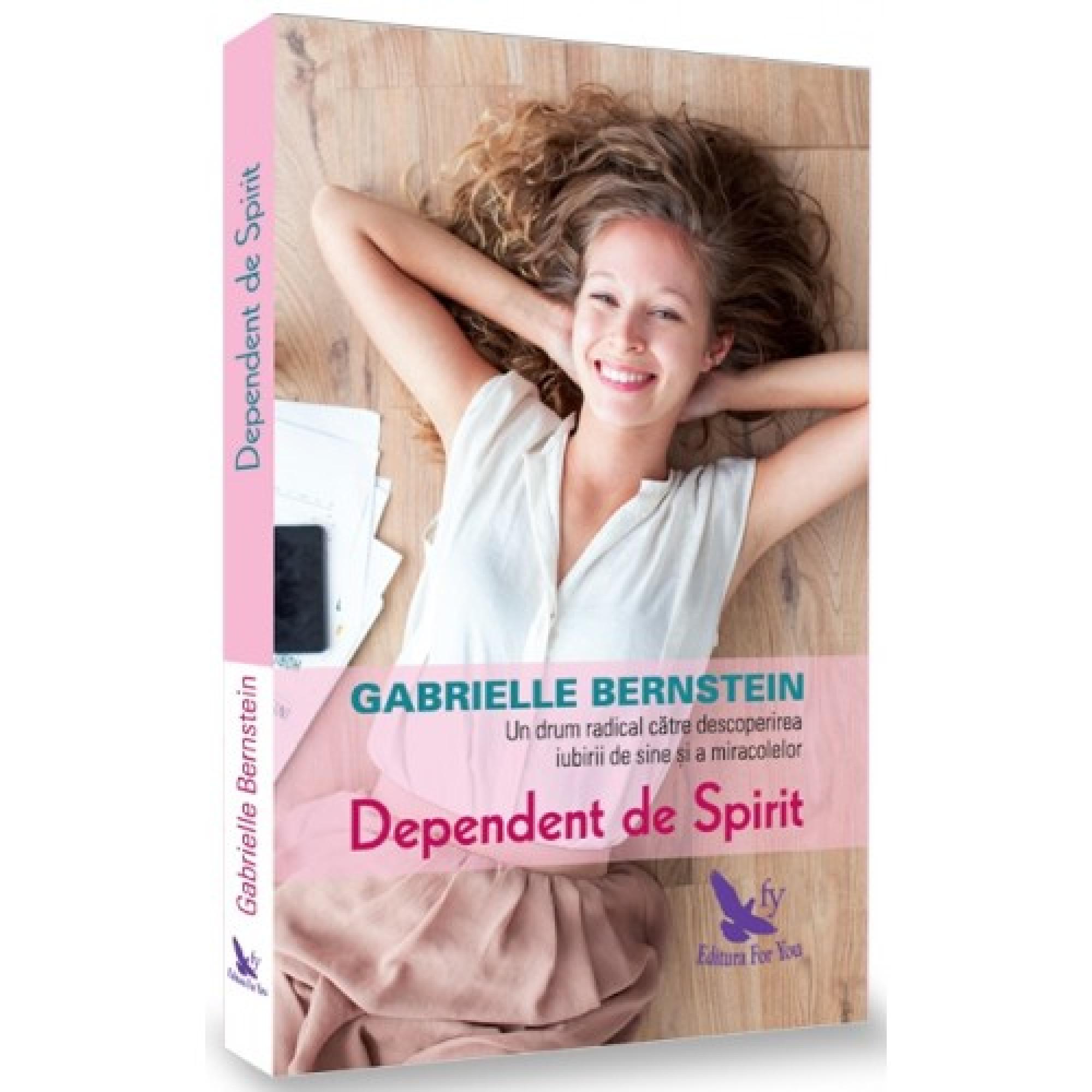Dependent de spirit. Ediție revizuită
