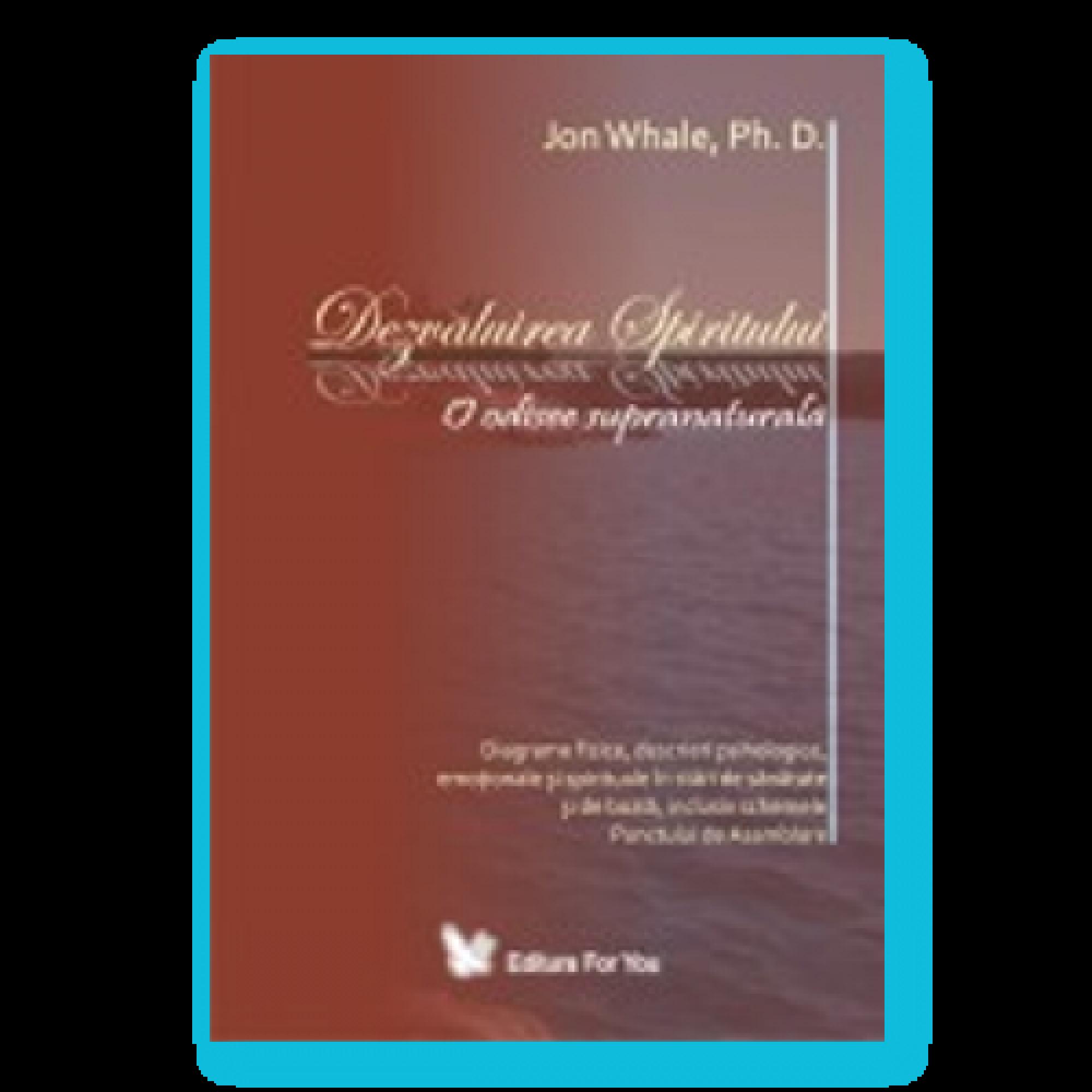 Dezvăluirea spiritului - o odisee supranaturală; Jon Whale