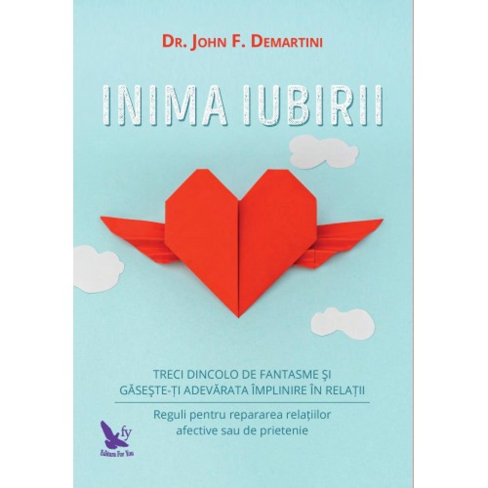 Inima iubirii;  John F. Demartini