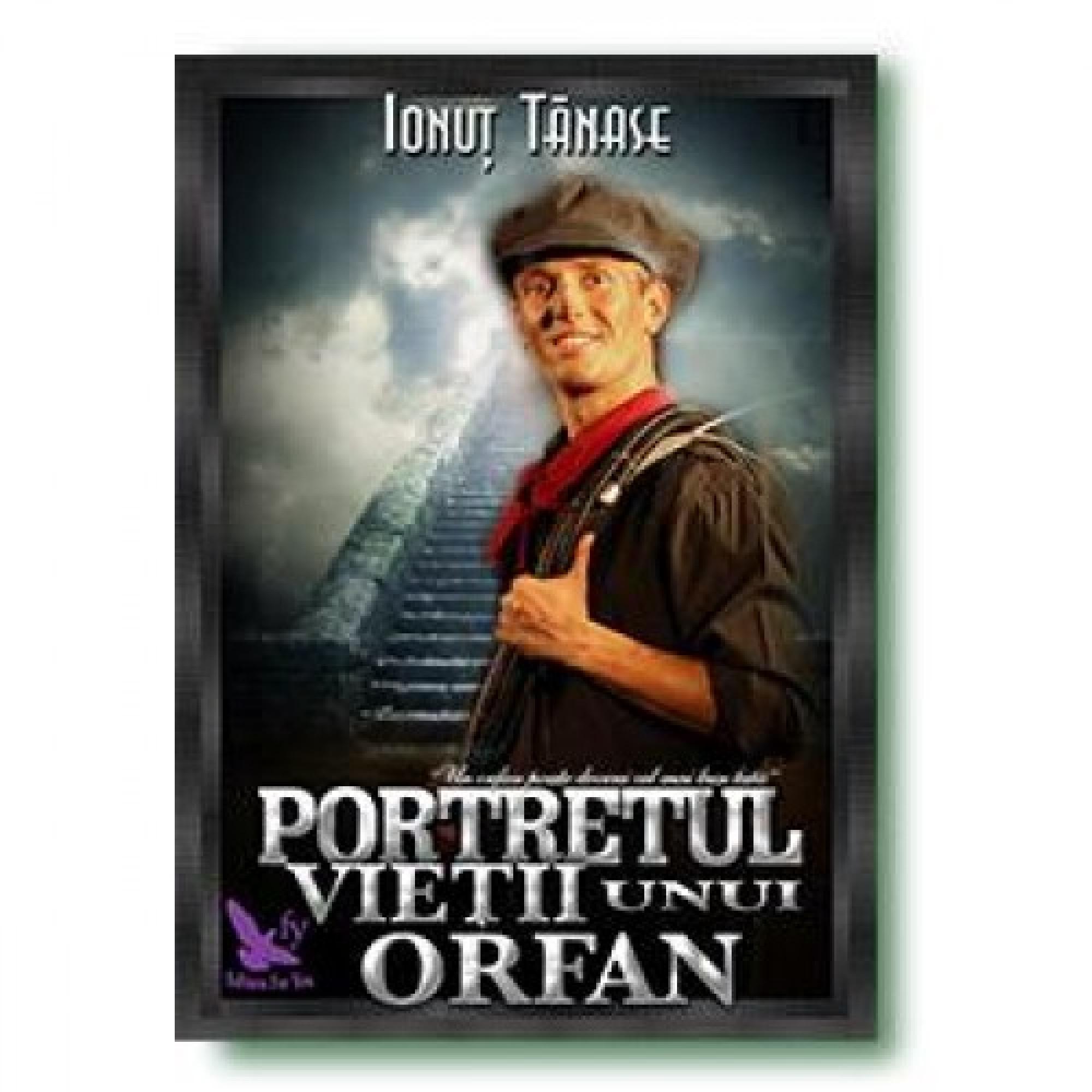 Portretul vieții unui orfan; Ionuț Tănase