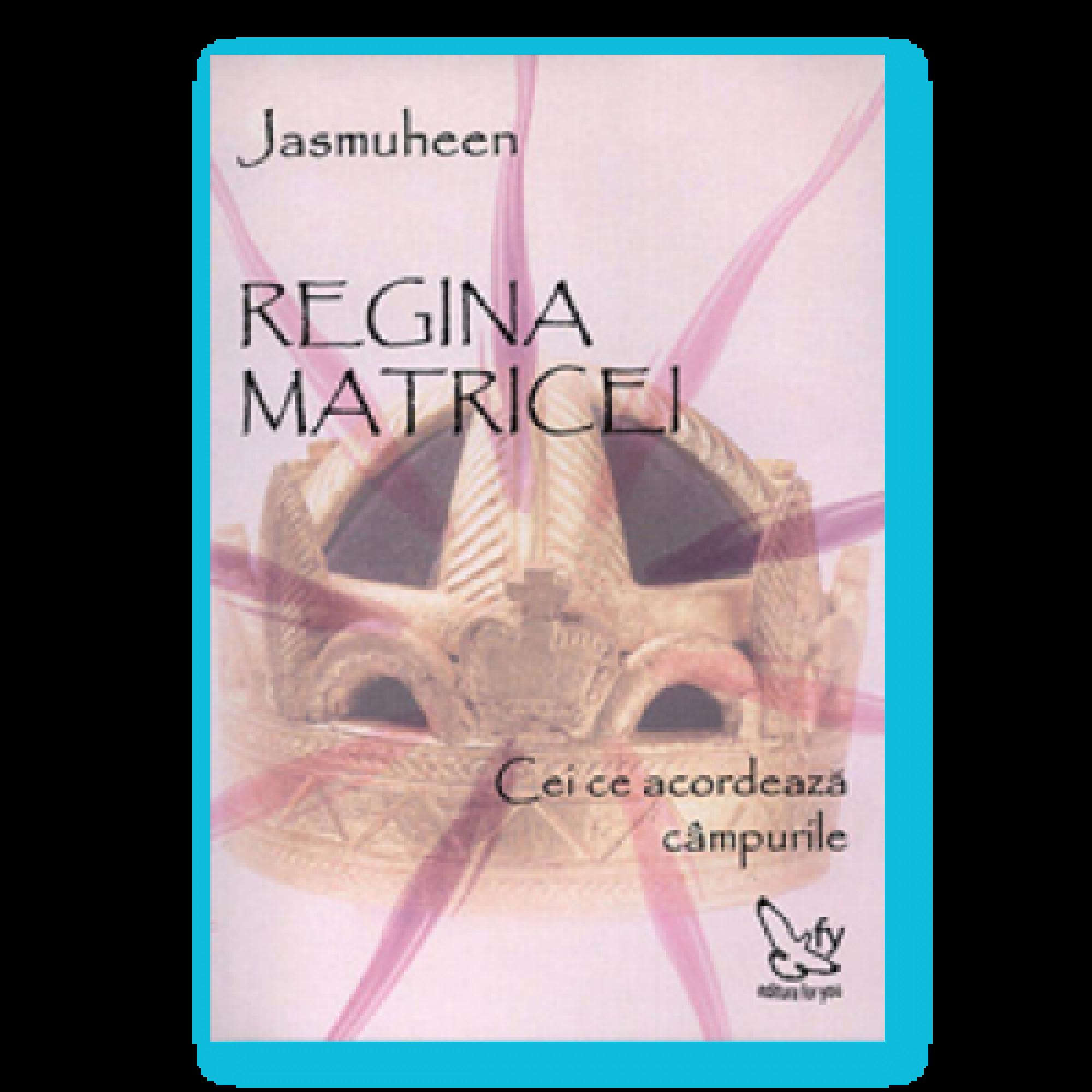 Regina matricei; Jasmuheen