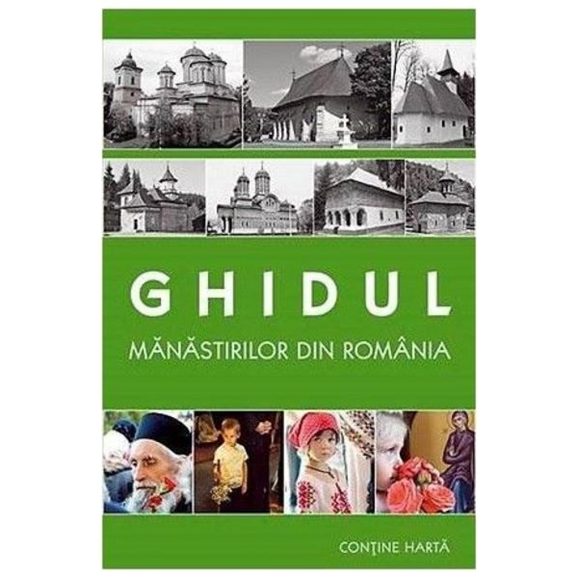 Ghidul mănăstirilor din România + hartă