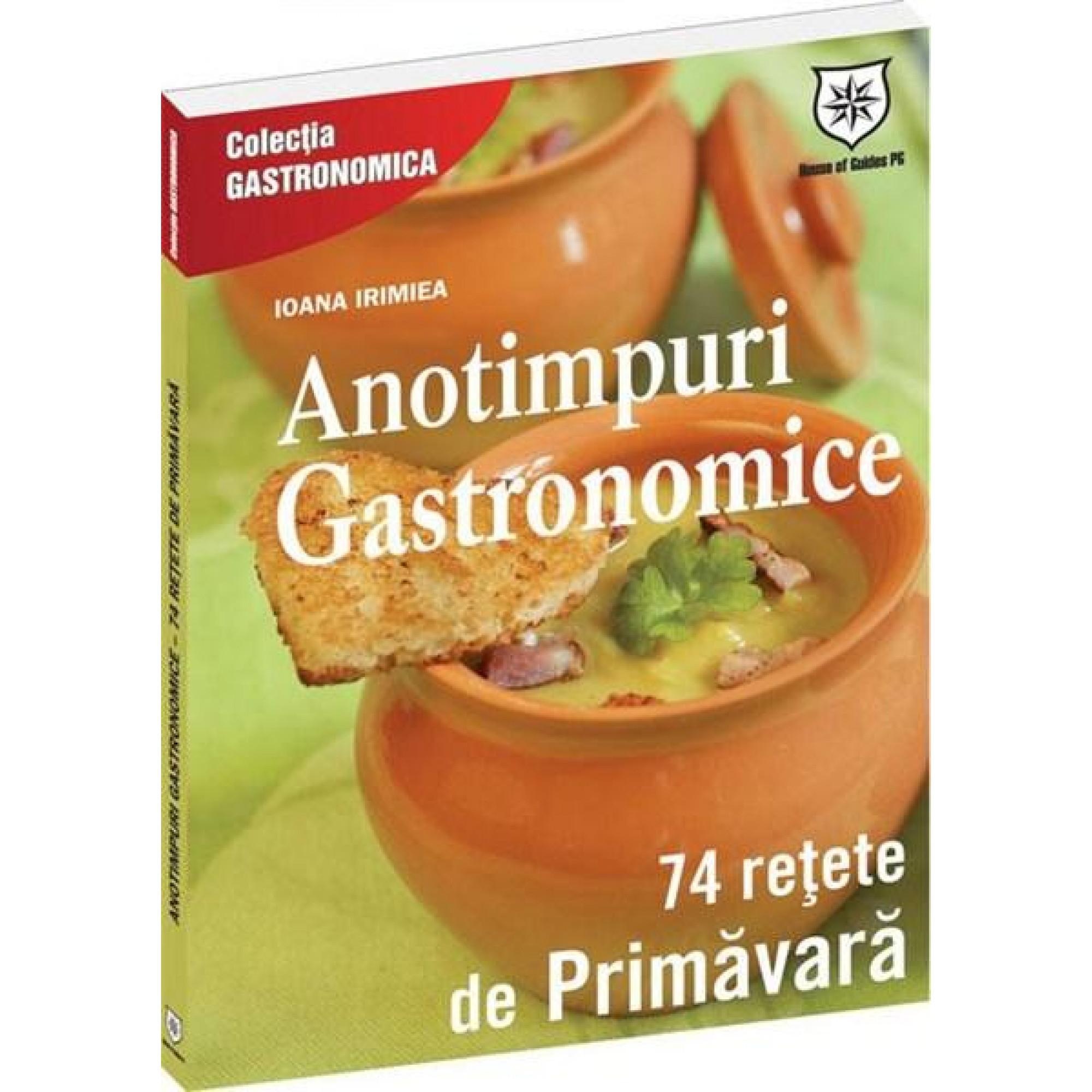 Anotimpuri gastronomice. Rețete de primăvară