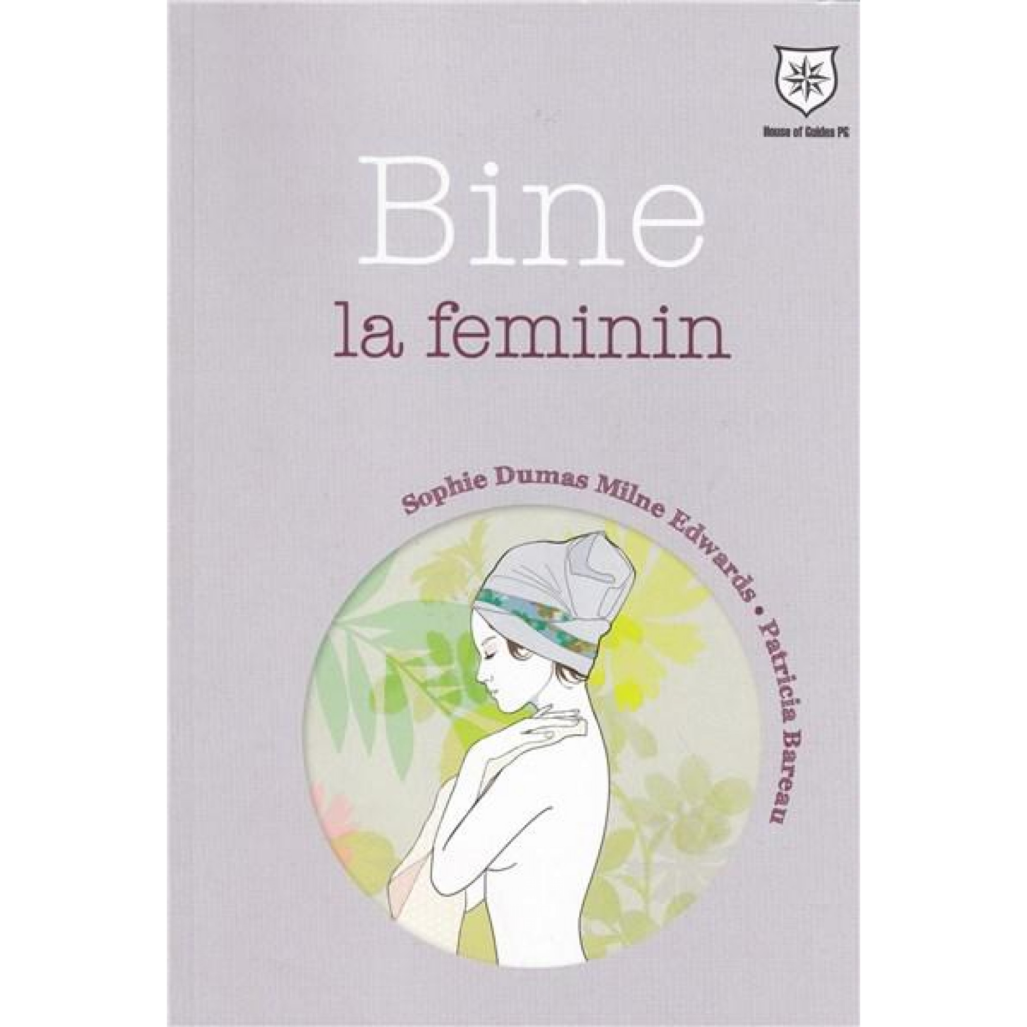 Bine la feminin; Sophie Dumas