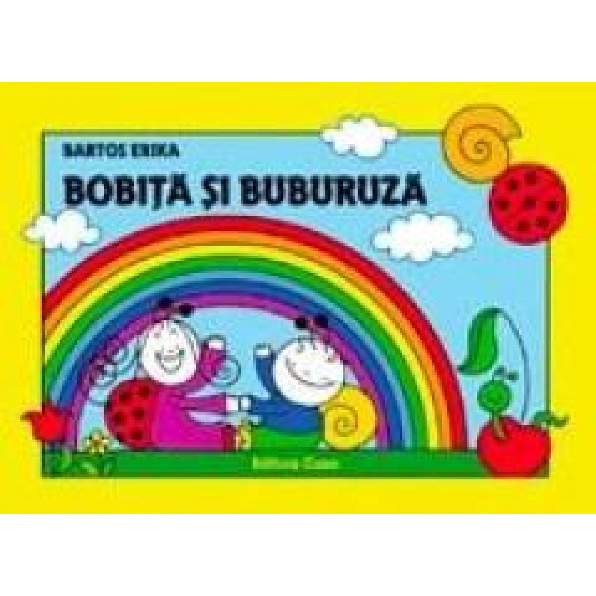 Bobiță și Buburuză; Erika Bartos