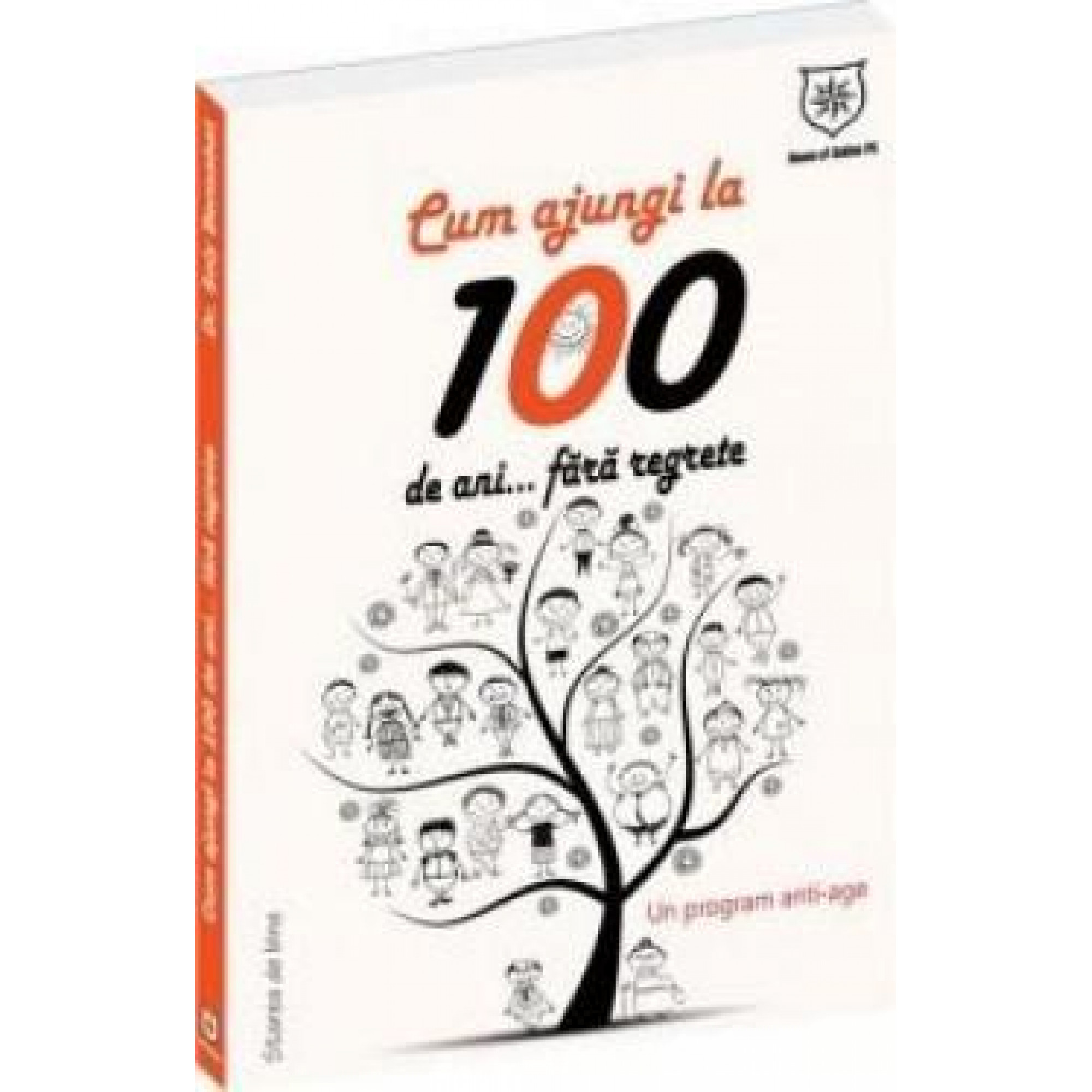 Cum să ajungi la 100 de ani... fără regrete! Un program anti-age; Soly Bensabat