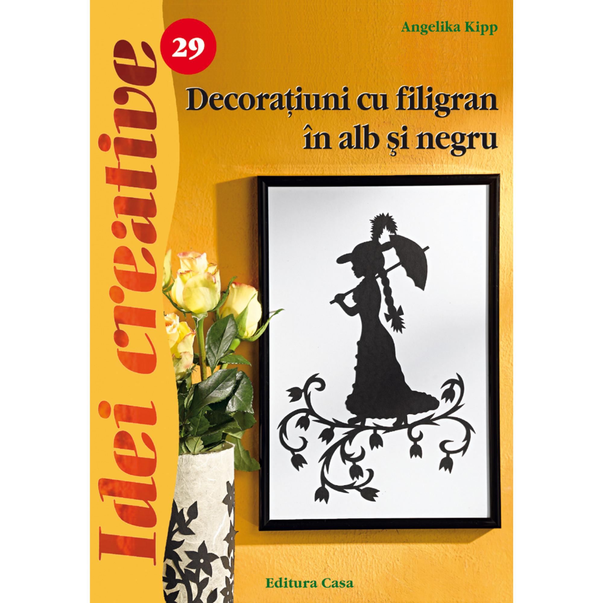 Decoraţiuni cu filigran în alb şi negru - Ed. a II a revazutã