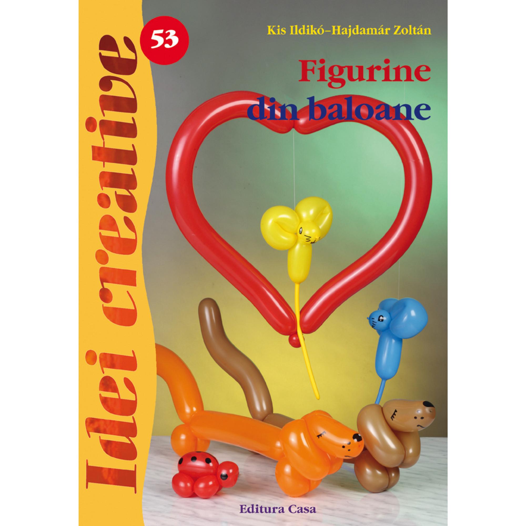 Figurine din baloane - Ed. a II-a