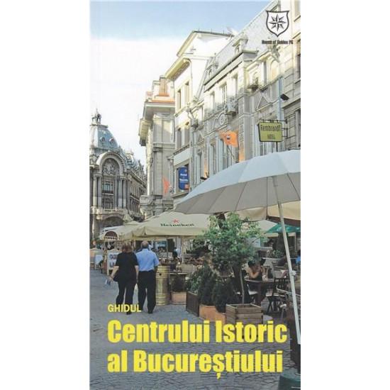 Ghidul Centrului Istoric al Bucureștiului