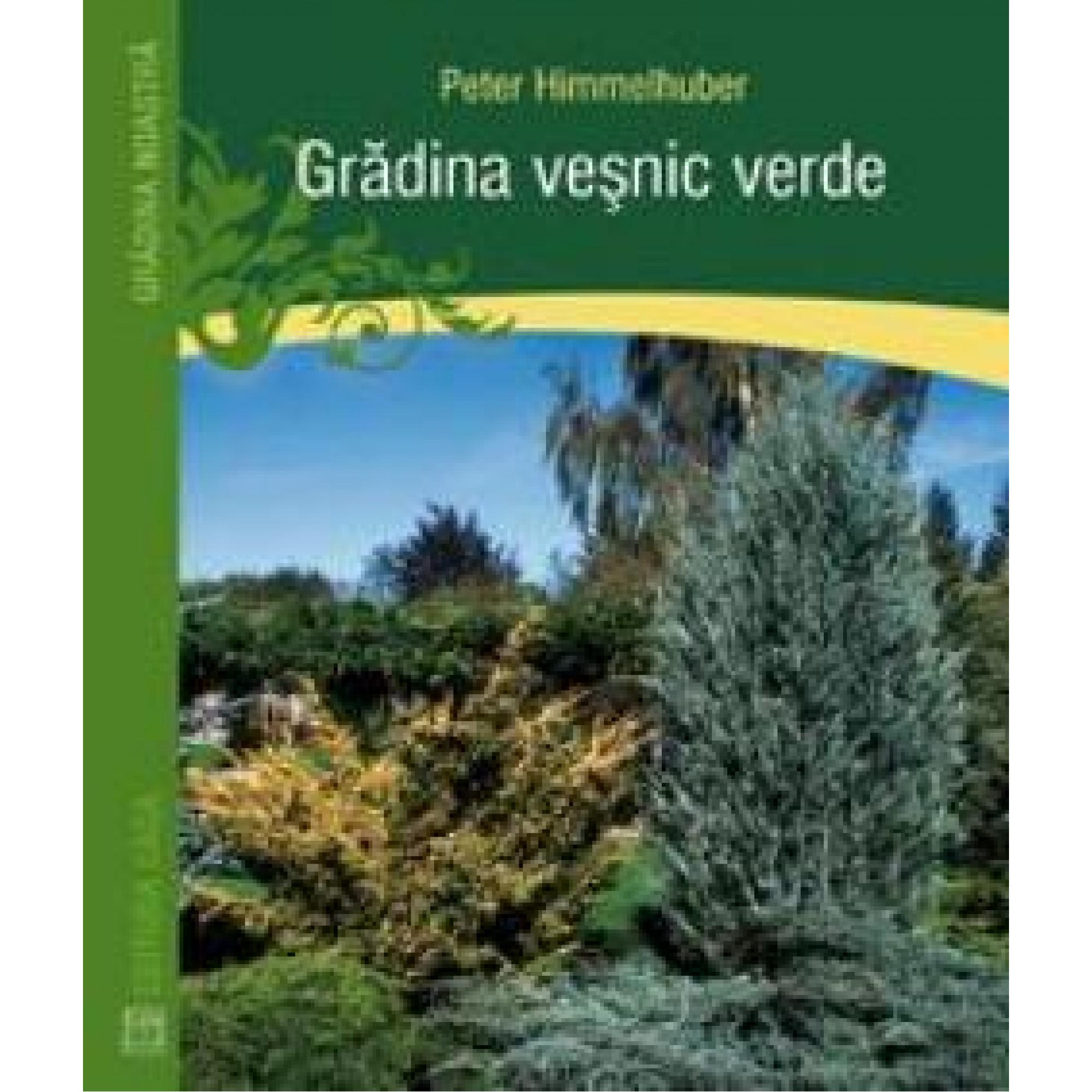 Grădina veșnic verde