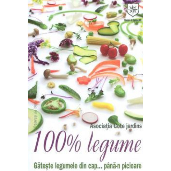 100% legume. Gătește legumele din cap...până-n picioare