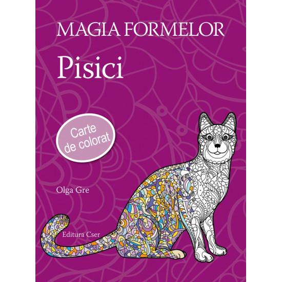 Magia formelor - Pisici. Carte de colorat